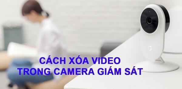 Cach-xoa-video-tren-camera-1